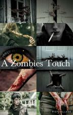 A Zombies Touch(Z Nation 10k Fan Fic/Book 2) by starry-kingdom