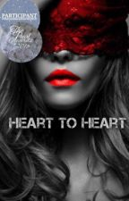 Heart to Heart by El1Bennet