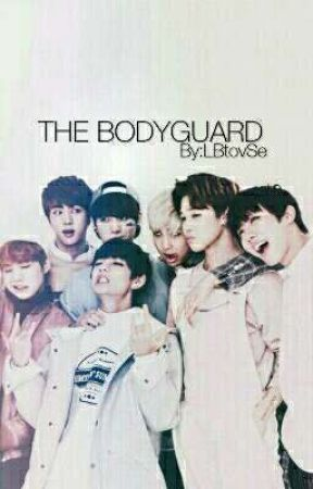 The bodyguard [BTS Fanfiction]  by LBoTvSe