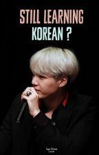 Still learning Korean ? |Tome 2| by Kawaiii1703