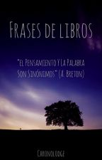 Frases de libros by Chronolodge