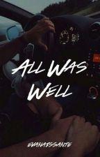 All was well by Evanaissante