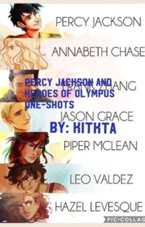 Percy Jackson and Heroes of Olympus One-Shots by kit_kat513