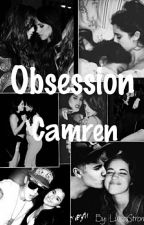 OBSESSION - CamRen by Luisastronda