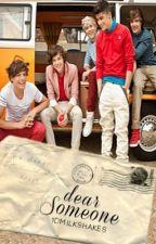 Dear Someone, ~ ( One Direction ) ** EDITING ** by 1DMilkshakes