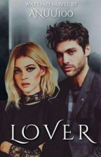 L O V E R » ROMANS by Anuu100