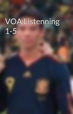VOA Listenning 1-5 by DunBKer