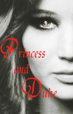 Princess and Duke (Royals Book 2) by rory256