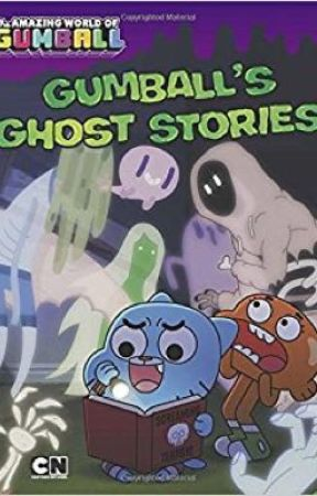 Gumball's ghost stories  by gaming_empire1