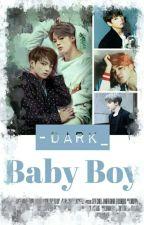 Baby Boy<Jikook> by -Dark_
