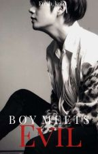 ❝ Boy Meets Evil ❞ by Fresh_Koko
