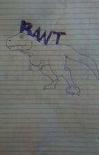 TyRANTasaurus Rex: My Rant Book by Todd_Faux15