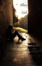Alley Girl (Katelyn X Female Reader) by KittenLover57