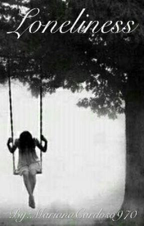 Loneliness by MarianaCardoso970