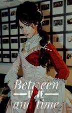 Between love and time {Adaptación Camren} by StolenBlueMoon