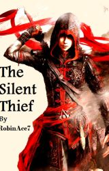 The Silent Thief by RobinAce7