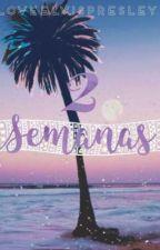 2 Semanas by LoveElvisPresley
