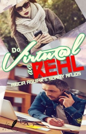 Do VIRTUAL ao REAL by AriciaSuany