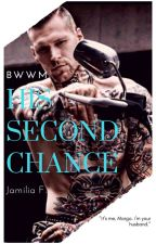His Second Chance by BWWM_Fictions