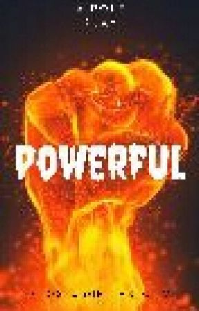 We Are The Powerful (Roleplay) by FROSTandFIRESTORM
