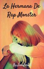 La Hermana De Rap Monster (BTS x (T/N)  x Exo) by KanekiZero15