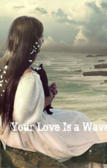 Your Love Is a Wave