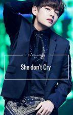 She don't cry (Taehyung y Tu) by Milenarc1