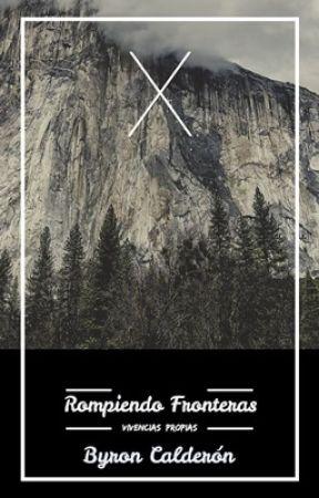 Rompiendo Fronteras by ByronCaldern