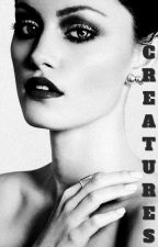 Creatures ~ Jackson Whittemore [Book 2] by Not_So_True_Alpha