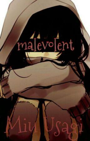 Malevolent {ON HOLD} by miusagii