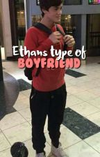 Ethan's Type Of Boyfriend (Español) by jjeongukk