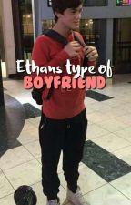 Ethan's Type Of Boyfriend (Español) by graysonbebe