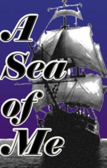 A Sea of Me