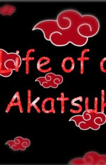 Life of an Akatsuki