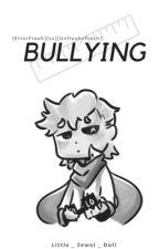Bullying [ ErrorFresh ]vs[ Fresh x Unfresh ] by Little_Jewel_doll
