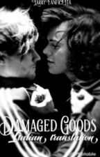 Damaged Goods // Italian Translation by LarryFanficsITA