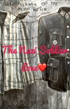 The Nazi Soldier love  by Brittny_14