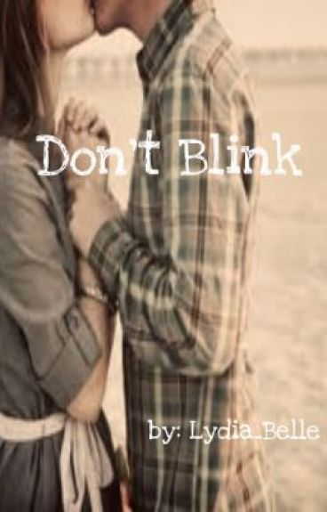 Don't Blink (Watty Awards 2011)