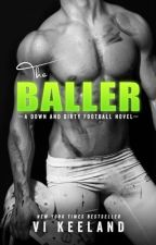 THE BALLER by CandyBooks16
