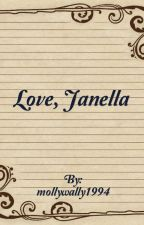 Love, Janella by mollywally1994