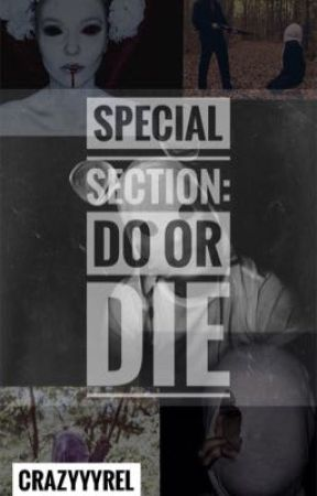 Special Section: Do or Die by JMRallos
