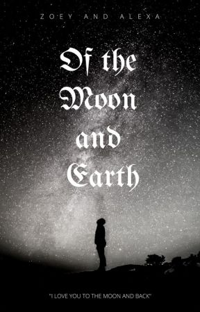 Of the Moon and Earth by Lone_Wolf1