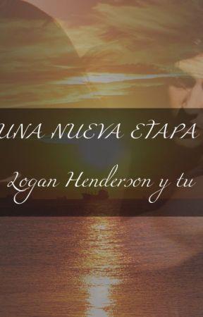 Una nueva etapa (Logan Henderson y tu) by aranzasu1414