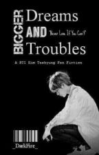 [S/H] Dreams and Troubles    kth FanFiction by JamlessPuppyEyeAlien