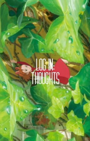 LOG IN: THOUGHTS by ephemerallo
