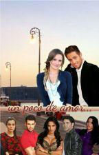 Un Poco de Amor by YamiHg4