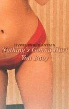 Nothing's Gonna Hurt You Baby / Peterick  by HvpelessFountain