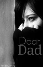 Dear Dad by Hazeldaisy