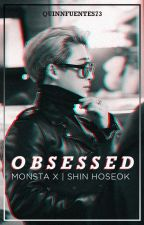 O B S E S S E D ;Shin Ho Seok by QuinnFuentes73