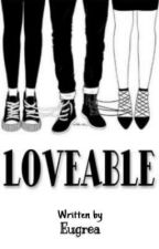 LOVEABLE by greaadr